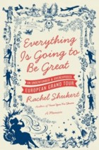 Everything is Going to Be Great Book Cover