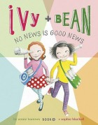 Ivy & Bean: No News is Good News