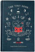 The Tiny Book of Tiny Stories #2