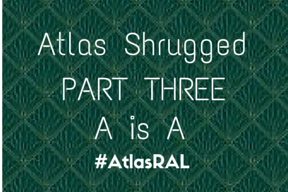 Atlas Shrugged PT 3