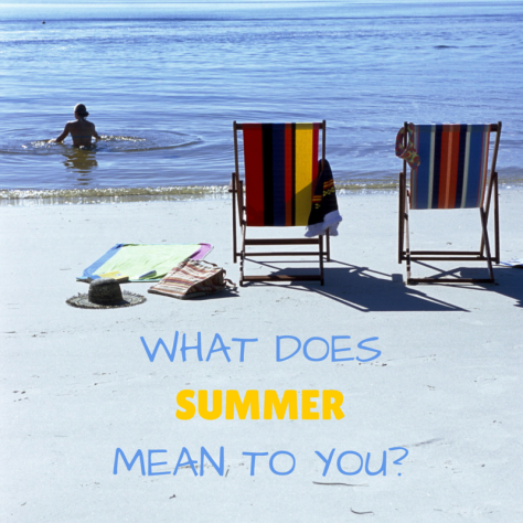 What does summer mean to you?